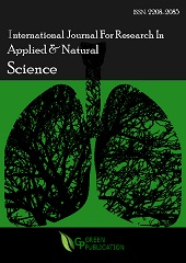 International Journal For Research In Applied And Natural Science (ISSN: 2208-2085)
