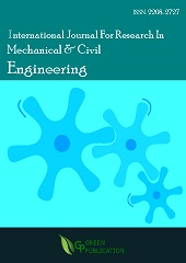 International Journal For Research In Mechanical & Civil Engineering (ISSN: 2208-2727)