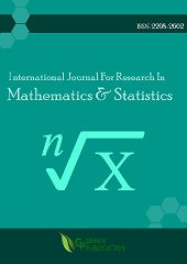 International Journal For Research In Mathematics And Statistics (ISSN: 2208-2662)